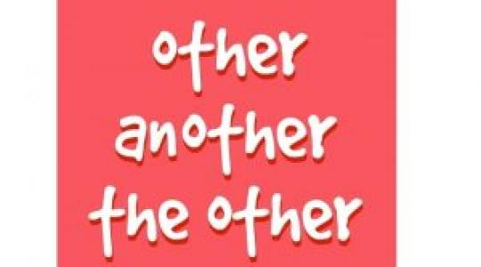 IELTS Grammar: Phân biệt Another,Other,The Other,The Others